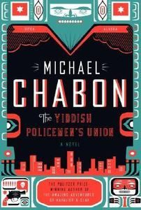 The Yiddish Policemen's Union by Michael Chabon (2007, Hardcover, Novelization)