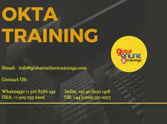 Global Online Trainings provide OKTA Online Course; here we provide the essential things to do your work correctly. And you will have suggestions on how to do the work fast and in the easiest way with OKTA. Our trainers will help you to gain knowledge.