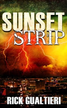 Cover designed for Rick Gualtieri's Tome of Bill series novel Sunset Strip.