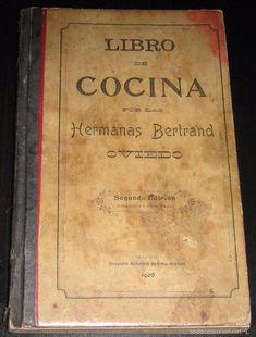 Libros antiguos: LIBRO DE COCINA POR LAS HERMANAS BERTRAND. 2ª EDICIÓN DE 1906. MUY RARO. - Foto 1 - 55309818