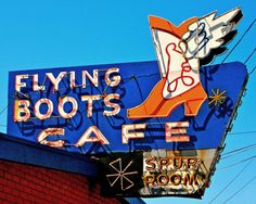 Flying Boots Cafe ~ Old Neon Sign.they actually have a Spur Room, never even heard that term before, what does one do at the Flying Boots in the Spur Room, duck for cover lol. Old Neon Signs, Vintage Neon Signs, Old Signs, Advertising Signs, Vintage Advertisements, Fly Boots, Roadside Attractions, Roadside Signs, Neon Moon