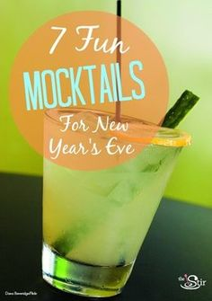 New Year's Eve Mocktails - great for kids, ladies during pregnancy or those who just may not care to drink alcohol.
