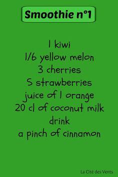 smoothie recipe n°1: kiwi, melon, cherries, strawberries, orange, coconut [La Cité des Vents]