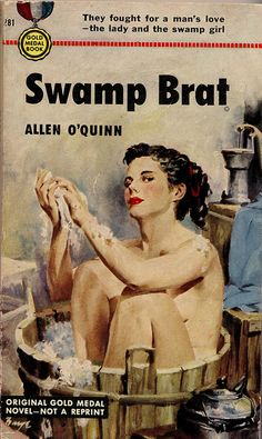 "Swamp Brat ""They fought for a man's love, -the lady and the swamp girl"""