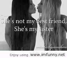 Best Friends Means Sister In The Real Language c: