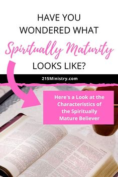 We can all possess the characteristics of a spiritually mature Christian. But what are they and how do we develop them? Find out more... #whattheBiblesays #spiritualmaturity #biblestudy #Christianlife