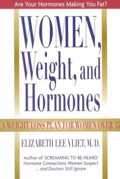 Women, Weight, and Hormones: A Weight-Loss Plan for Women over 35 http://www.fatlosschronicles.org/truth-crash-diets/