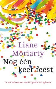 'Nog één keer feest' - Liane Moriarty.
