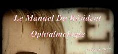 Télécharger Le Manuel Du Résident Ophtalmologie PDF ~ Sofiotheque