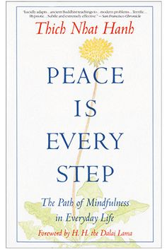 Peace Is Every Step: The Path of Mindfulness in Everyday Life Paperback by Thich Nhat Hanh (Author), Arnold Kotler (Editor), H. the Dalai Lama (Foreword): Mindfulness, books I Love Books, Great Books, Books To Read, My Books, This Book, Reading Lists, Book Lists, Thich Nhat Hanh, Spirituality Books
