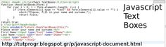 #Javascript #Text #Box #Programming #Code #Picture : http://tutprogr.blogspot.gr/p/javascript-document.html https://plus.google.com/u/0/b/110179768197910025766/110179768197910025766/posts