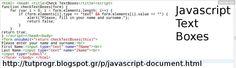 #Javascript #Text #Box #Programming #Code #Picture : http://tutprogr.blogspot.gr/p/javascript-document.html https://plus.google.com/u/0/b/110179768197910025766/110179768197910025766/posts