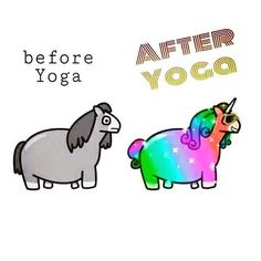 Oh yes! Yoga is sure to put the shine back in your unicorn! ;-) #yoga #yogahumour #yogafunnies