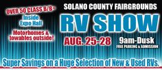 Solano County Vallejo RV ShowThis Thursday through Sunday, August 25-28, do not miss the massive RV show at the Solano County Fairgrounds in Vallejo, CA. Find the best prices on new and used RVs from some of the top RV brands, such as Winnebago, Heartland, Fleetwood, American Coach, Thor Motor Coach, Keystone RV, Leisure Travel Vans, Roadtrek, and more! check it out here:  http://www.rvshowusa.com/event/solano-county-fairgrounds-vallejo-rv-show/