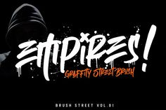 Ad: Empires - Graffitty Street Brush by MLKWSN on INTRODUCING Empires Street Brush Font is a supercharged, street-wise brush font bursting with energy, Empires is ideal for logos, Script Logo, Script Type, Typography Fonts, Create Font, Graffiti Font, Brush Font, Premium Fonts, All Fonts, Website Layout