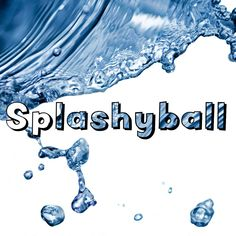 Splashyball