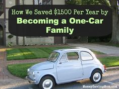 Have you ever considered downsizing to one car? Here's how our family did it -- and how much we saved!