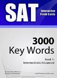 Free Kindle Book -  [Education & Teaching][Free] SAT Interactive Flash Cards - 3000 Key Words. A powerful method to learn the vocabulary you need. Check more at http://www.free-kindle-books-4u.com/education-teachingfree-sat-interactive-flash-cards-3000-key-words-a-powerful-method-to-learn-the-vocabulary-you-need/