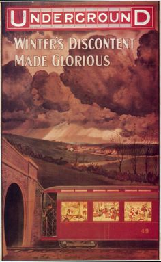 Winter's Discontent Made Glorious ~ London Underground Poster, Artist Unknown, 1909 Posters Uk, Train Posters, Railway Posters, Seasons Posters, Retro Posters, London Underground, Underground Lines, Trains, London Transport Museum