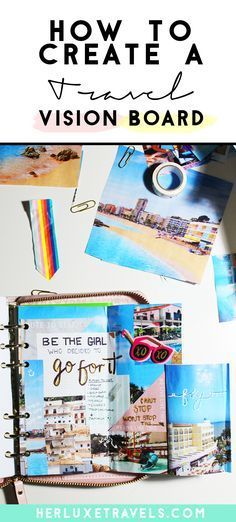 How to create a Travel Vision Board for the new year| Her Luxe Travels