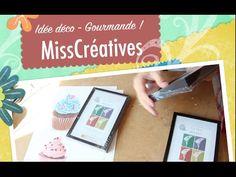 Idée Déco - Gourmande ! - YouTube - MissCreatives