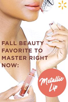 Get ready for fall beauty with the hottest favorite this season - metallic lips! Try this subtle yet sexy lip look for a night out or running errands. And while beauty phases come and go, browse the best in beauty at Walmart.com and still have spare change! At Walmart.com, achieving your fall beauty goals has never been easier.