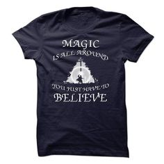 Magic is all around T Shirts, Hoodies, Sweatshirts. CHECK PRICE ==► https://www.sunfrog.com/Faith/Magic-is-all-around.html?41382