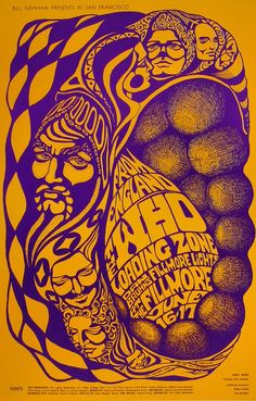 The Who/The Loading Zone & Dan Bruhns' Fillmore Lights, June 16 & 17 1967 - Fillmore Auditorium (San Francisco, CA) Art By Bonnie MacLean. Hippie Posters, Rock Posters, Band Posters, Psychedelic Rock, Psychedelic Posters, Vintage Rock, Vintage Concert Posters, Vintage Posters, Illustration Photo