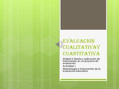evaluacion-cualitativa-y-cuantitativa by Laura Lopez Maldonado via Slideshare