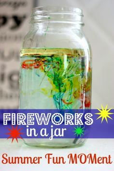 Fireworks in a Jar — MomLife Today  http://www.momlifetoday.com/2012/07/fireworks-in-a-jar