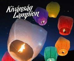 Kívánság lampion, Égi lámpás. Az ország egész területére házhoz szállítás, akár 1. nap alatt is.Web: www.latvanypont.hupont.hu Telefon: (30) 863-0775