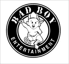 Bad Boy Records....I only admire Diddy because he started Bay Boy Entertianment from the ground up. That. Is. All.