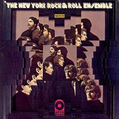 """New York Rock & Roll Ensemble"" (1968, Atco).  Their first LP."