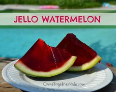 Come Together Kids: Jello Watermelons