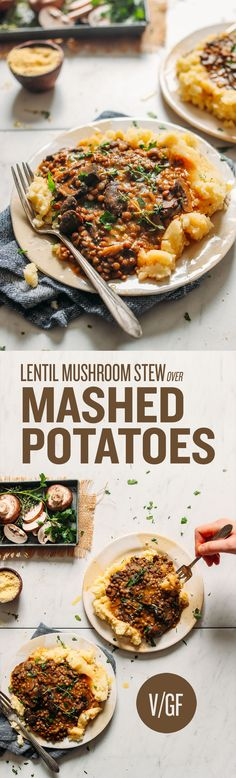 DELICIOUS Lentil Mushroom Stew Over Mashed Potatoes! BIG flavor, 10 ingredients, SUPER hearty - You can lose the olive oil and use veggie stock or almond milk in the mashed potatoes for oil-free. Veggie Recipes, Whole Food Recipes, Vegetarian Recipes, Cooking Recipes, Healthy Recipes, Baker Recipes, Red Lentil Recipes, Vegan Foods, Vegan Dishes