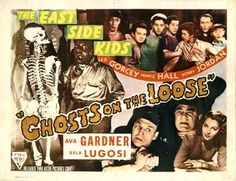 """""""Ghosts On The Loose"""" (1943) - Starring: The East Side Kids, Bela Lugosi, & Ava Gardner - The East Side Kids would later become, The Bowery Boys - Leo Gorcey, Huntz Hall, & Bobby Jordan were in both groups."""