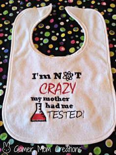 Awesome! Big Bang Theory Sheldon QUOTE Baby Bib by GamerMomCreations, $6.20