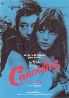Cannabis - Serge Gainsbourg:日本版リバイバル時のポスター。かなりイカす。レトロ感とハレる色使いナイス。映画も好き。ラストはバカバカしいけど。