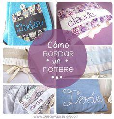 Con estas indicaciones aprenderéis a bordar nombres para decorar vuestros trabajos con textiles.