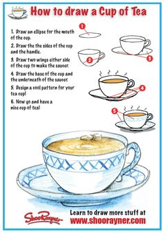 ~How To Draw A Cup Of Tea NTS: do with foreshortening and make it hot chocolate with marshmallows! Food Drawing, Drawing Skills, Drawing Lessons, Painting Lessons, Art Lessons, Drawing Step, Drawing For Beginners, Drawing Tutorials, Art Tutorials
