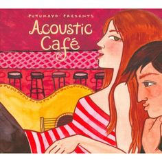 Featured on Putumayo Presents: Acoustic Café Crosby, Stills & Nash comes to mind when listening to the vocal harmonies of The Sweet Remains, since group members count that band's music as a strong in Cd Cover, Album Covers, Singer Songwriter, One More Night, Acoustic Music, Star Wars, World Music, Various Artists, American Singers