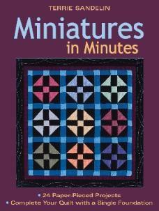 Terrie Sandelin's book on miniatures, foundation pieced a la strips.  :)