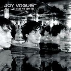 """""""Você Não Me Conhece"""", de Jay Vaquer"""