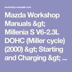 Mazda Workshop Manuals > Millenia S V6-2.3L DOHC (Miller cycle) (2000) > Starting and Charging > Starting System > Ignition Switch > Component Information > Testing and Inspection