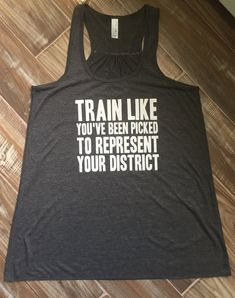 Train Like You've Been Picked To Represent Your District Tank. Funny Fitness Shirts for Women Funny Workout Shirts, Workout Humor, Workout Tank Tops, Workout Attire, Workout Wear, Field Hockey Outfits, Fit Girl Motivation, Fitness Motivation, Fitness Quotes