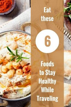 Eat These 6 Foods to Stay Healthy While Traveling | Top Traveler Health Tips | How To Stay Healthy On The Road | Best Health Food For Digital Nomads | What To Eat Traveling