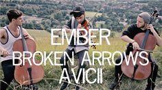 Ember - Broken Arrows Avicii Cover Violin and Cello