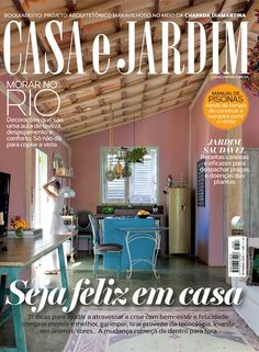 Casa e Jardim de setembro (edição 728)