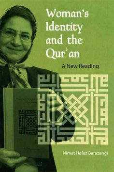 Woman's Identity and the Qur'an: A New Reading Used Book in Good Condition Used Books, Books To Read, Islamic Society, Web Address, Quran, Affirmations, Identity, This Book, University