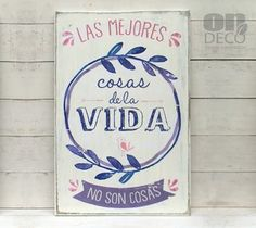 Cartel | Las mejores cosas de la vida no son cosas - comprar online Wood Pallet Signs, Family Rules, Simple Prints, Super Quotes, Hand Lettering, Decoupage, Diy And Crafts, Stencils, Bullet Journal